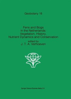 Fens and Bogs in the Netherlands: Vegetation, History, Nutrient Dynamics and Conservation - Verhoeven, J.T.A (ed.)