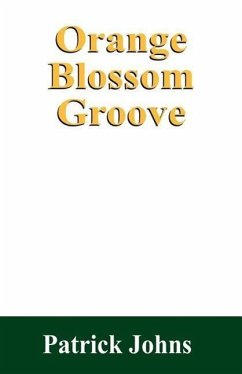 Orange Blossom Groove - Johns, Patrick