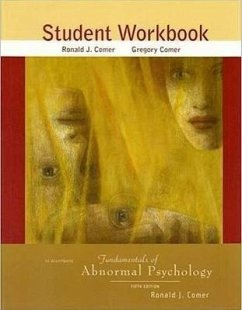 Fundamentals of Abnormal Psychology Student Workbook - Comer, Ronald J.