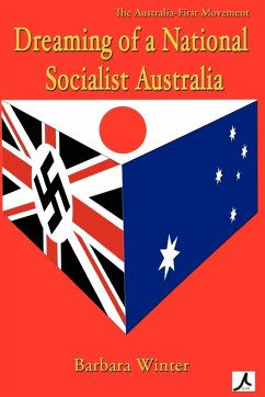 Dreaming of a National Socialist Australia - Winter, Barbara