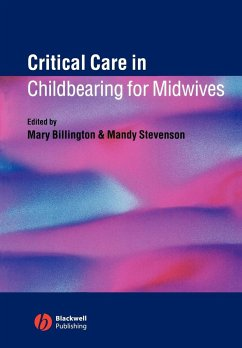 Critical Care in Childbearing for Midwives - Billington, Mary