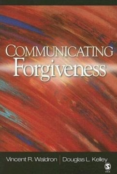 Communicating Forgiveness - Waldron, Vincent R. Kelley, Douglas L.