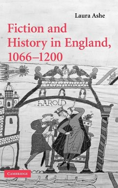 Fiction and History in England, 1066-1200 - Ashe, Laura