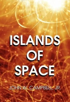 Islands of Space - Campbell Jr. , John W.