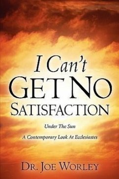I Can't Get No Satisfaction - Worley, Joe Worley, Joe