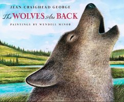 The Wolves Are Back - George, Jean Craighead