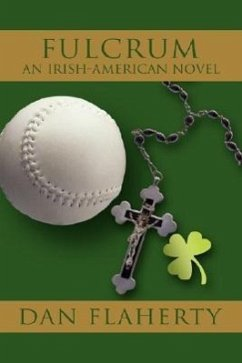 Fulcrum: An Irish-American Novel - Flaherty, Dan