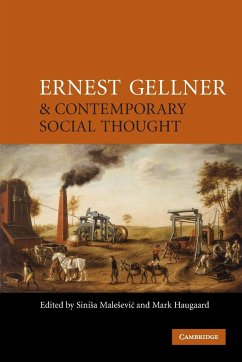 Ernest Gellner and Contemporary Social Thought - Male(?)evi(?), Sini(?)a / Haugaard, Mark (eds.)