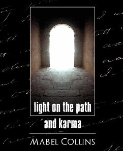 Light on the Path and Karma - Mabel Collins, Collins Mabel Collins