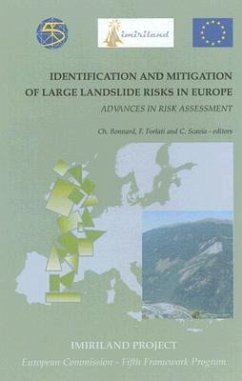 Identification and Mitigation of Large Landslide Risks in Europe: Advances in Risk Assessment - C. Bonnard, F. Forlati / C. Scavia