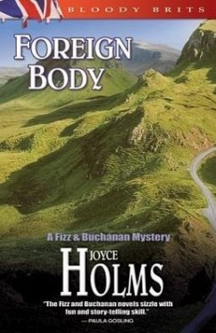 Foreign Body: A Fizz and Buchanan Mystery - Holms, Joyce