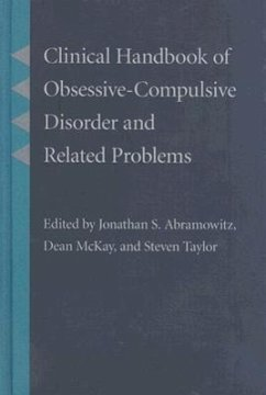 Clinical Handbook of Obsessive-Compulsive Disorder and Related Problems - Herausgeber: Taylor, Steven Abramowitz, Jonathan S. McKay, Dean