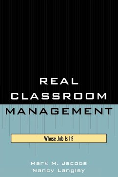 Real Classroom Management - Jacobs, Mark M.