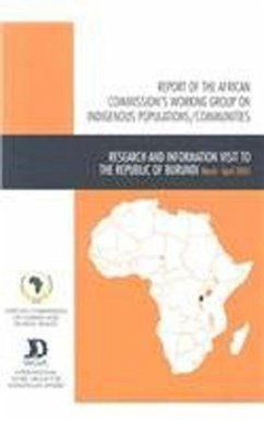 Reports of the African Commission's Working Group on Indigenous Populations/Communities in Africa: Research and Information Visit to Burundi, 27 March - African Commission on Human and Peoples