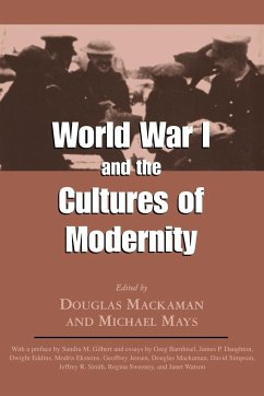 World War I and the Cultures of Modernity - Herausgeber: Mackaman, Douglas Mays, Michael