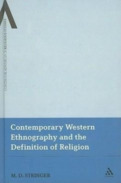 Contemporary Western Ethnography and the Definition of Religion - Stringer, M. D.