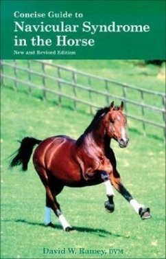 Concise Guide to Navicular Syndrome in the Horse - Ramey, David W.