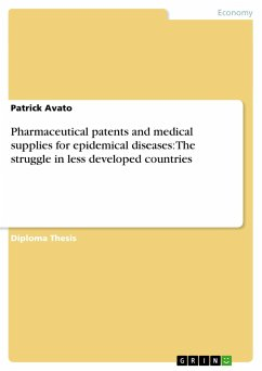 Pharmaceutical patents and medical supplies for epidemical diseases: The struggle in less developed countries - Avato, Patrick