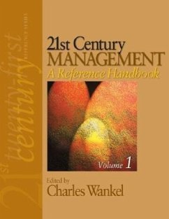 21st Century Management: A Reference Handbook - Wankel, Charles (ed.)