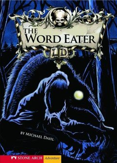 The Word Eater - Dahl, Michael