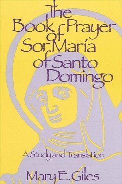 Book of Prayer Sor Maria: A Study and Translation