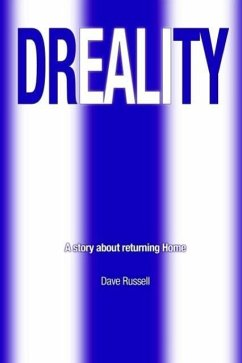 Dreality: A Story about Returning Home - Russell, David