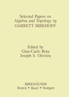 Selected Papers on Algebra and Topology by Garrett Birkhoff - Oliveira