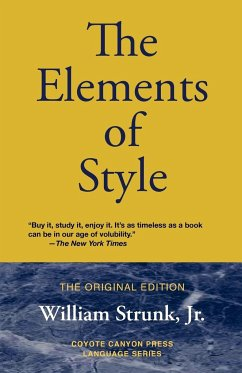 The Elements of Style - Strunk, William Jr.