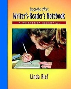 Inside the Writer's-Reader's Notebook Pack: A Workshop Essential - Rief, Linda