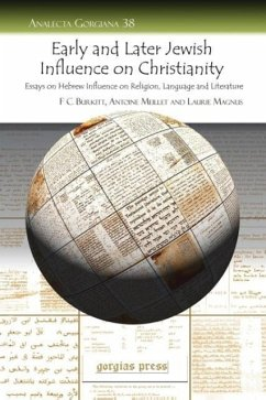 Early and Later Jewish Influence on Christianity - Burkitt, F. Crawford