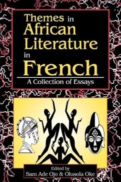 Themes in African Literature in French - Herausgeber: Ojo, Sam Ade Oke, Olusola