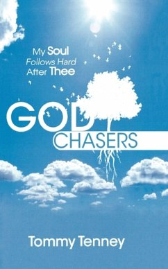 The God Chasers: My Soul Follows Hard After Thee - Tenney, Tommy