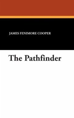 The Pathfinder - Cooper, James Fenimore