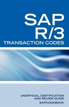 SAP R/3 Transaction Codes: SAP R3 Fico, HR, MM, SD, Basis Transaction Code Reference - Sanchez-Clark, Terry Sapcookbook