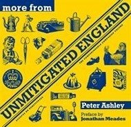More from Unmitigated England - Ashley, Peter
