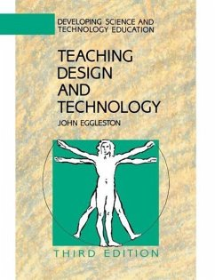 Teaching Design and Technology 3e - Eggleston, John Eggleston