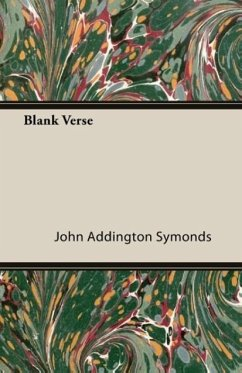 Blank Verse - Symonds, John Addington