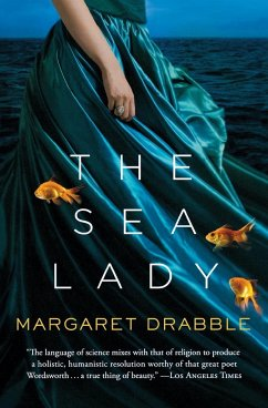 The Sea Lady: A Late Romance - Drabble, Margaret