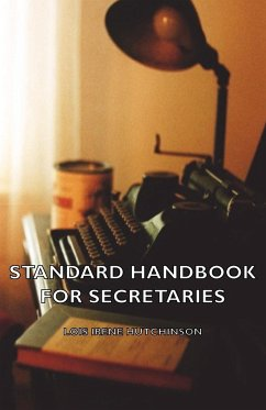 Standard Handbook For Secretaries - Hutchinson, Lois Irene