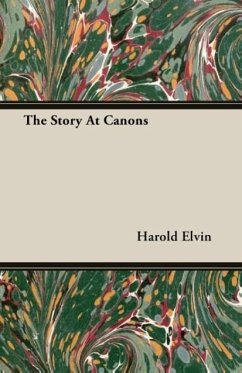 The Story At Canons - Elvin, Harold