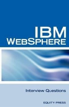 IBM Websphere Interview Questions: Unofficial IBM Websphere Application Server Certification Review - Herausgeber: Sanchez-Clark, Terry