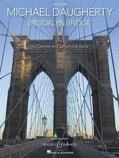 Michael Daugherty: Brooklyn Bridge: For Clarinet and Symphonic Band - Komponist: Daugherty, Michael