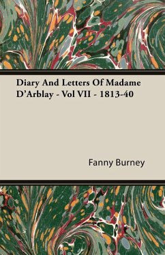 Diary And Letters Of Madame D'Arblay - Vol VII - 1813-40 - Burney, Fanny