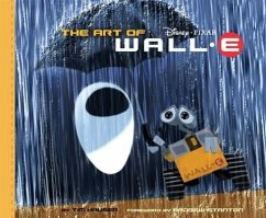 Art of Wall.E - Hauser, Tim