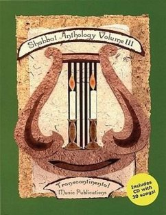 Shabbat Anthology - Volume III - Herausgeber: Eglash, Joel N. Hall, Jonathan B.