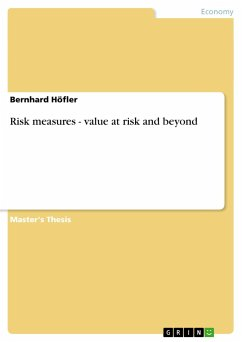Risk measures - value at risk and beyond - Höfler, Bernhard