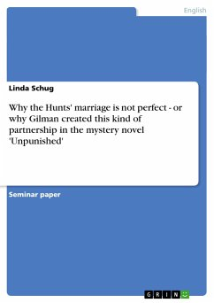 Why the Hunts' marriage is not perfect - or why Gilman created this kind of partnership in the mystery novel 'Unpunished' - Schug, Linda