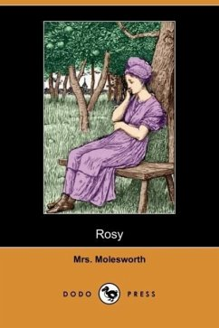 Rosy (Dodo Press) - Molesworth, Mrs