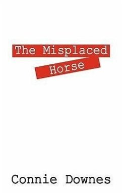 The Misplaced Horse - Downes, Constance