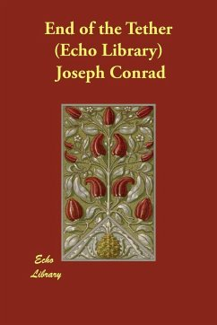 End of the Tether (Echo Library) - Conrad, Joseph